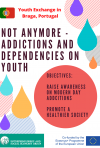 NOT ANYMORE - Addictions and Dependencies on Youth